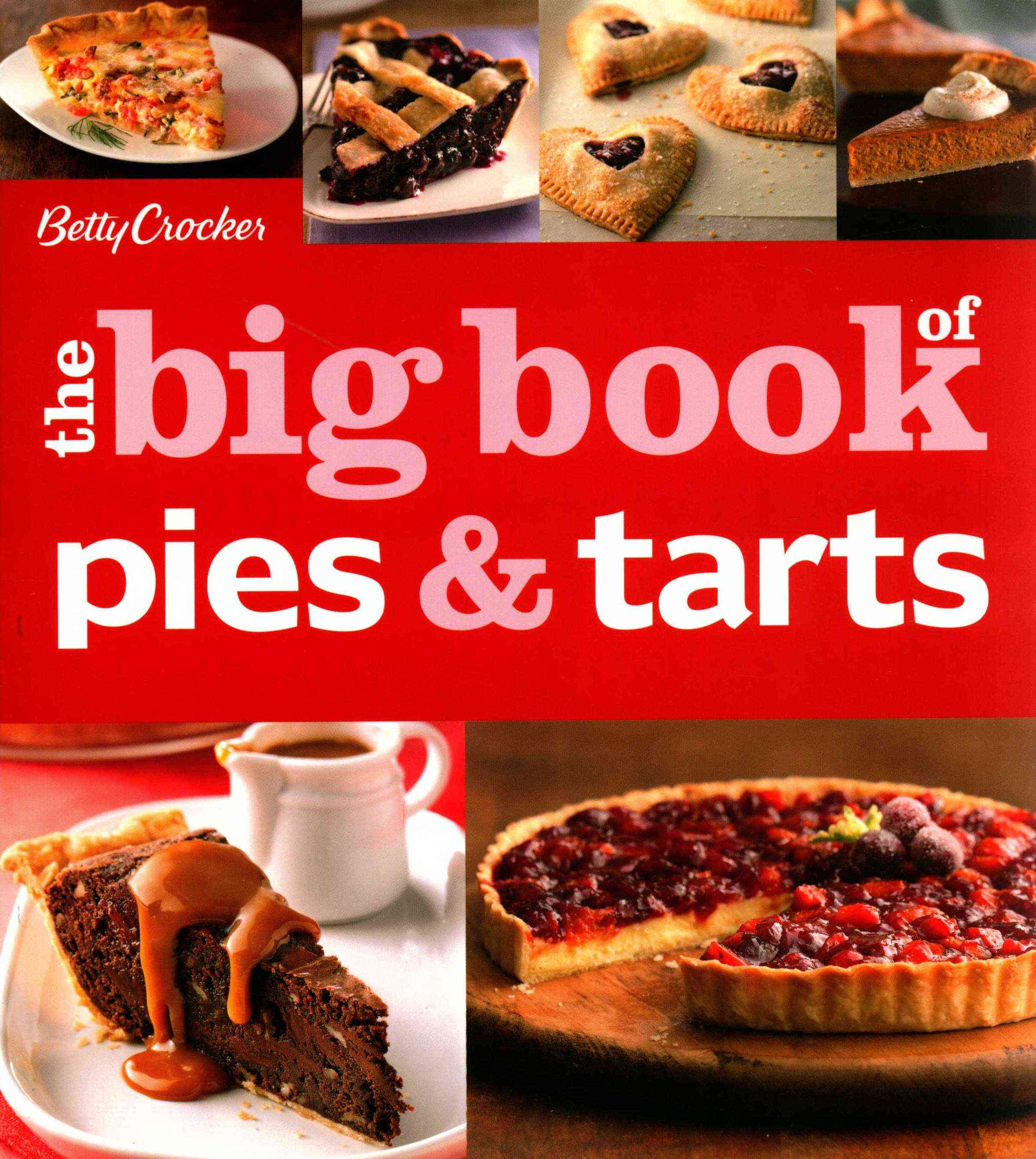Betty Crocker the Big Book of Pies By Crocker, Betty (COR)